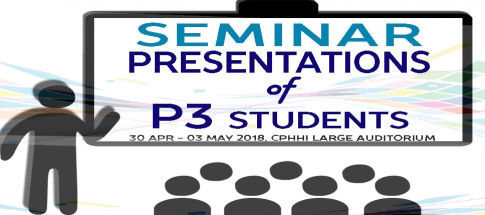 Seminar Presentations of P3 Students